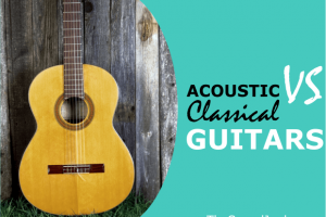 Acoustic VS Classical Guitar – Discover the Differences & Similarities to Help You Choose
