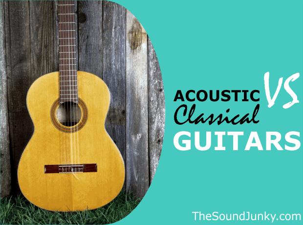 Classical Versus Acoustic Guitar