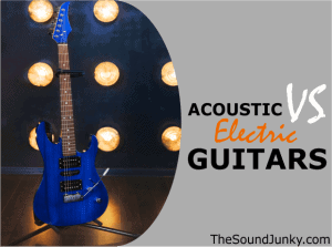 Acoustic Guitars Versus Electric
