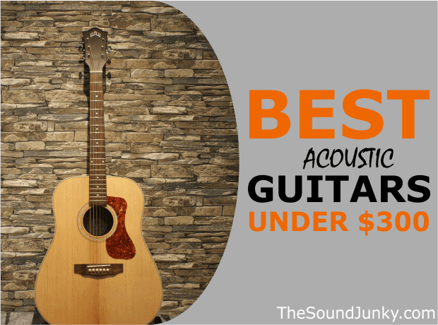List of Acoustic Guitars Below 300