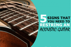 5 Signs Your Acoustic Guitar Needs New Strings