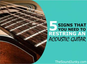 When To Restring A Guitar? 5 Signs Your Acoustic Guitar Needs New Strings