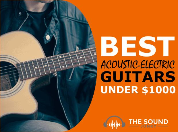 List of Electric Acoustic Guitars Below 1000