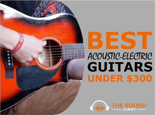 List of Electric Acoustic Guitars Below 300