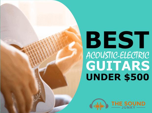 List of Electric Acoustic Guitars Below 500