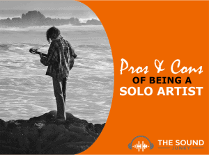 Being a Solo Artist is Challenging - Discover the Pros and Cons Here