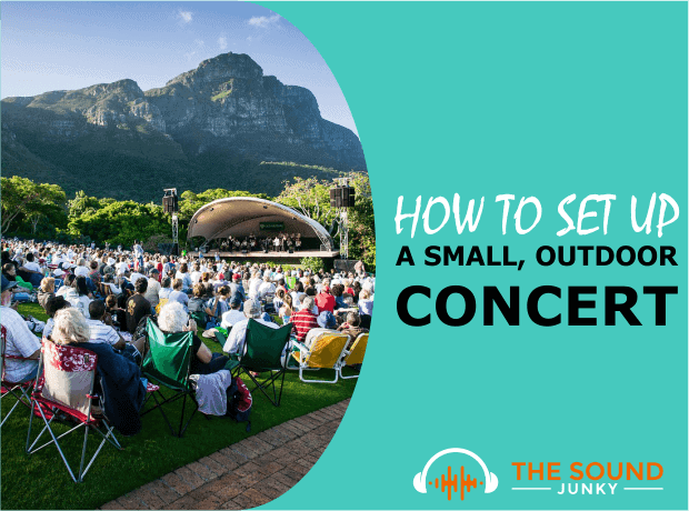 Discover How to Set up and Organize a Small Outdoor Concert