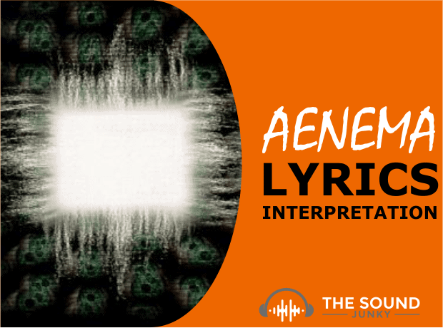 Aenema Meaning: Song By Tool (Includes Full Lyrics)