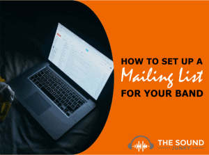 Learn How to Set Up an Emailing List for Your Band