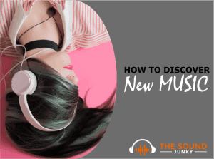 Discover New Music With These 4 Methods