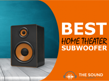 7 Best Home Theater Subwoofers That Will Bring The Cinema To You In 2020