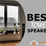 Best Tower Speakers
