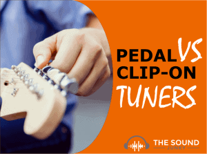 Pedal Tuners VS Clip-On Tuners