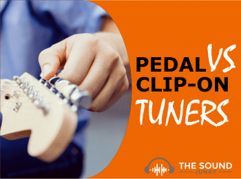 Pedal Tuner VS Clip-On: Which Will Be The Right Tuner For You?
