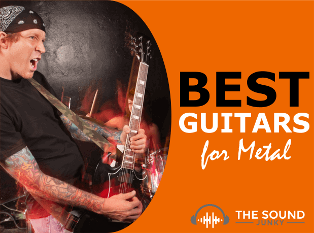 Best Guitars for Metal