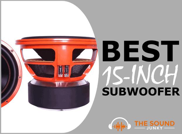 Best 15-Inch Subwoofer