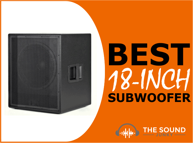 Best 18-Inch Subwoofer