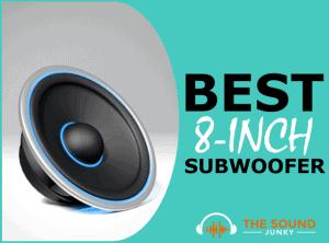Best 8-Inch Subwoofer