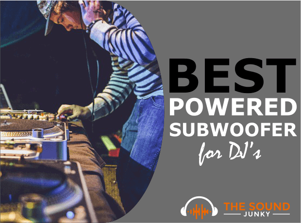 Best Powered Subwoofer for DJ