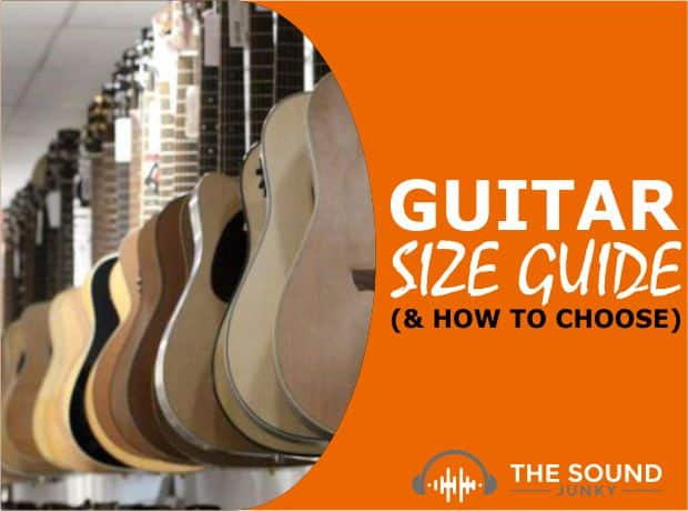 Guitar Sizes - How to Choose the right Guitar Size for Your Needs
