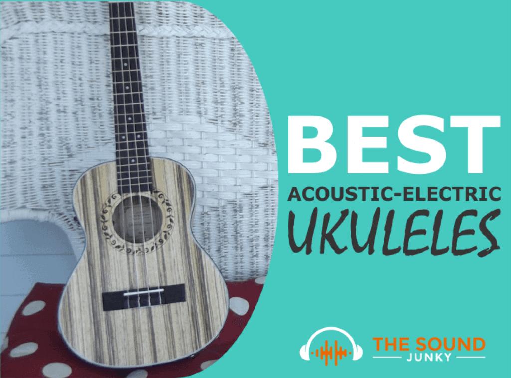 Best Acoustic Electric Ukulele