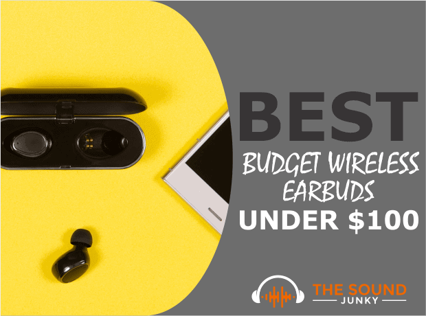 Best Budget Wireless Earbuds Under $100