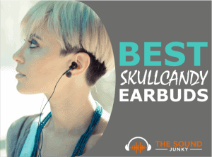 Best Skullcandy Earbuds