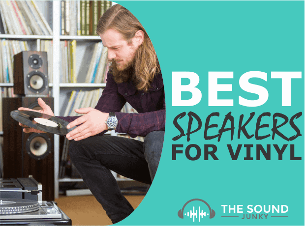 Best Turntable Speakers for Vinyl