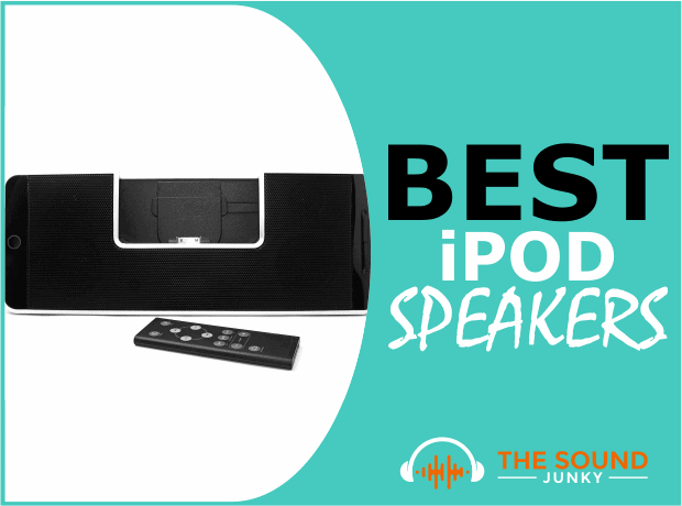 Best iPod Speakers