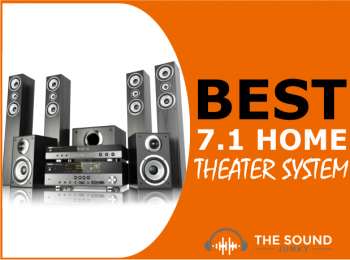 8 Best 7.1 Home Theater Systems (Small & Large Rooms)