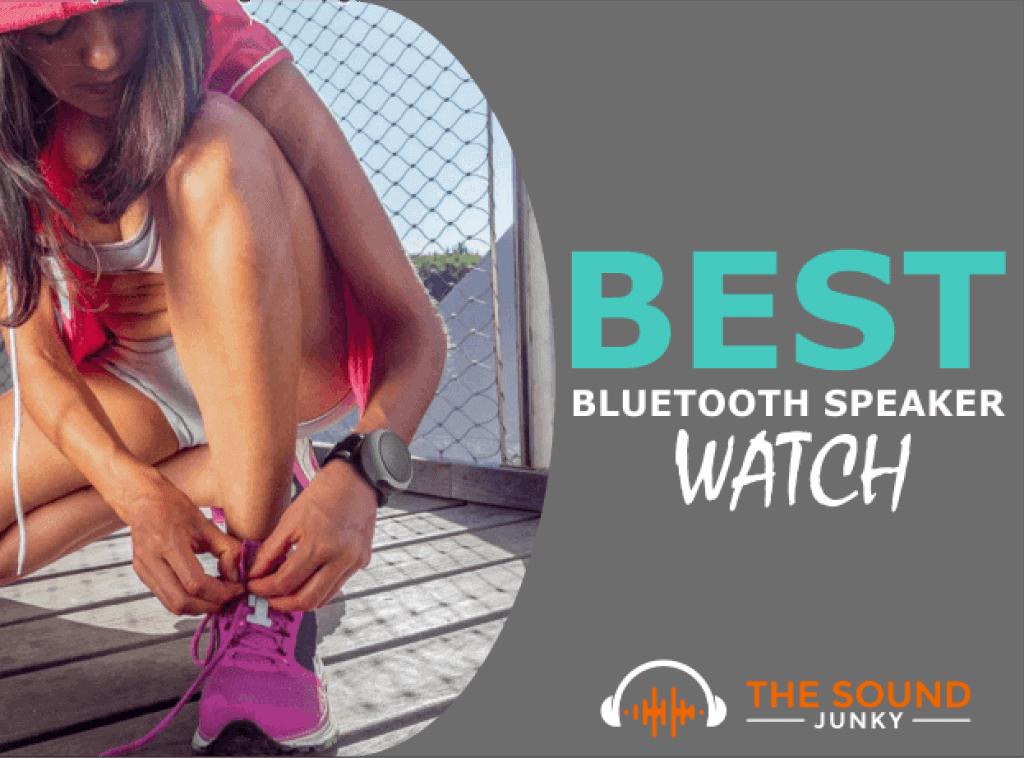 Best Bluetooth Speaker Watch