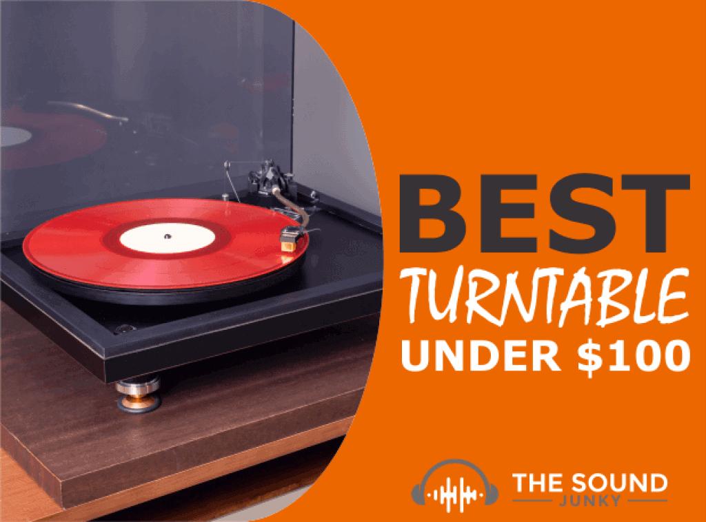 Best Budget Turntable Under $100