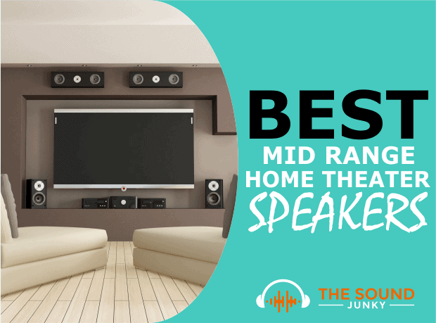 Best Mid Range Home Theater Speakers