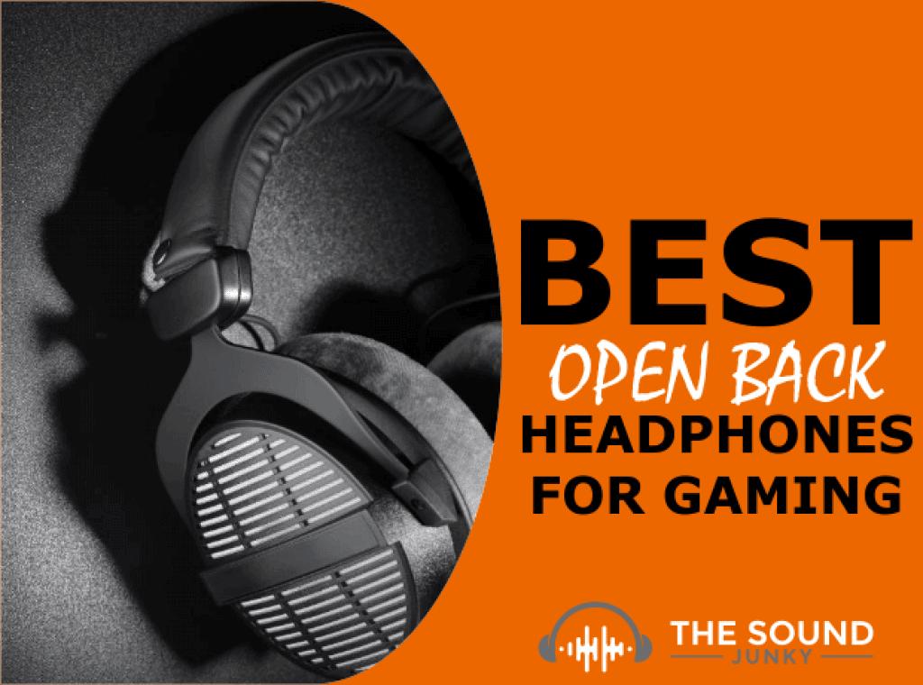Best Open Back Headphones for Gaming