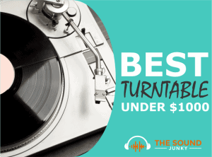 Best Turntable Under $1000