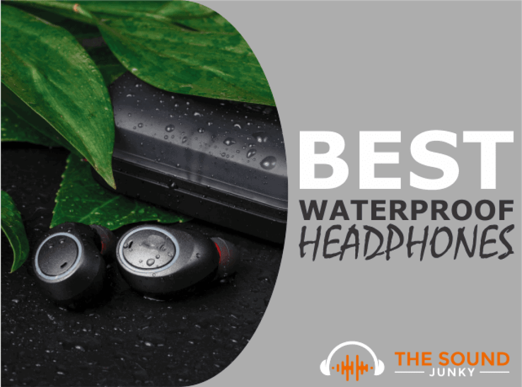 Best Waterproof Headphones