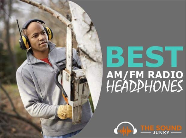 Best AM FM Radio Headphones