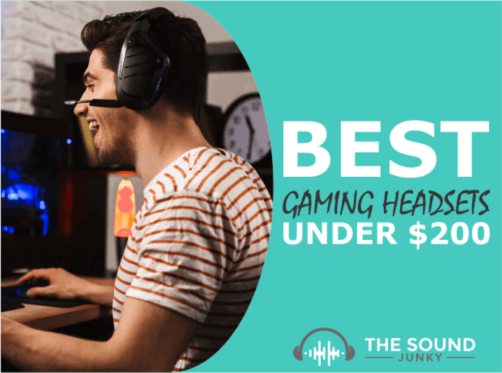 Best Gaming Headset Under $200