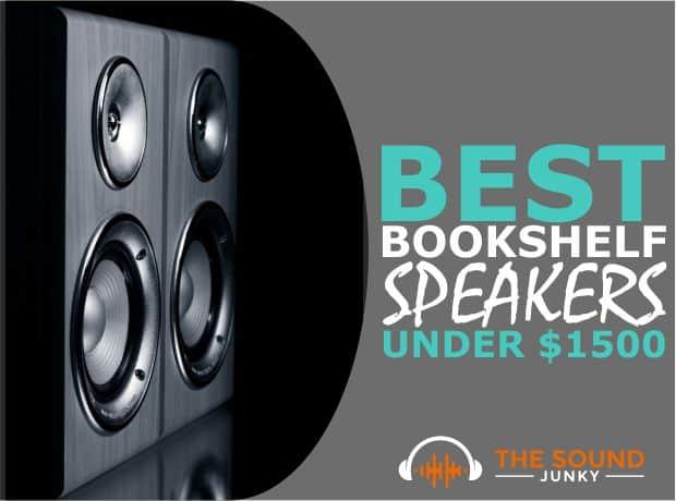Best Bookshelf Speakers Under $1500