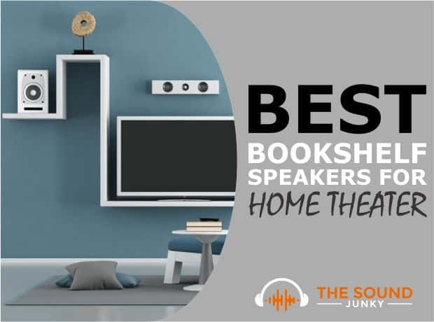 Best Bookshelf Speakers for Home Theater