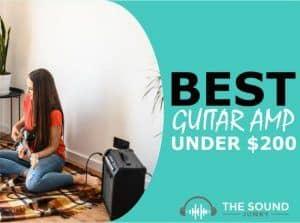 Best Guitar Amp Under $200