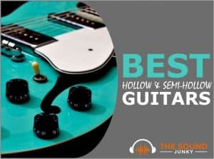 Best Hollow and Semi-Hollow Body Guitars
