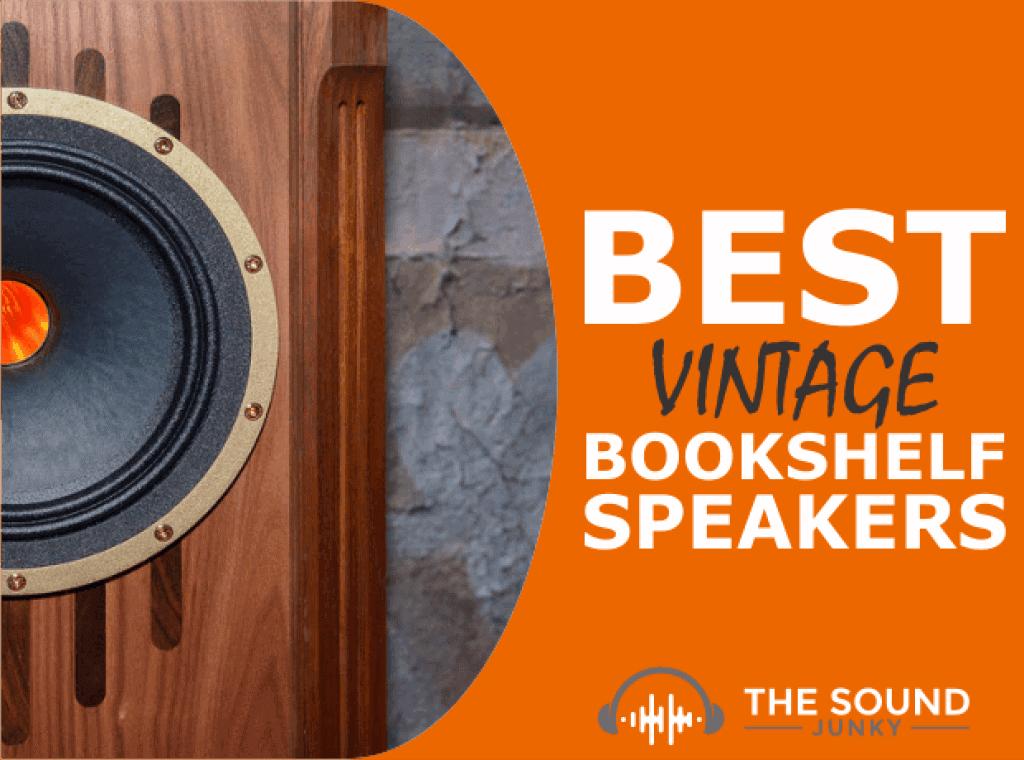 Best Vintage Bookshelf Speakers