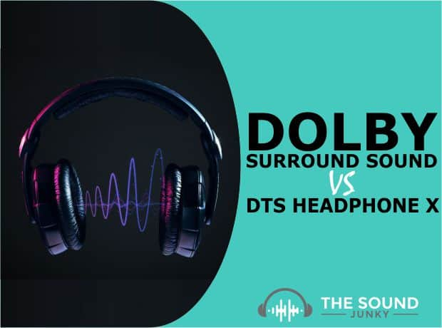 Dolby Surround Sound VS DTS Headphone X