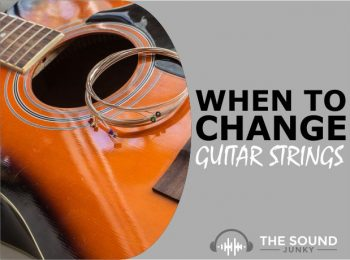 When To Change Your Guitar Strings & Why You Should