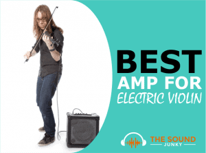 Best Amp for Electric Violin