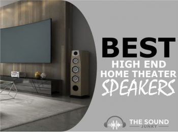8 Best High End Home Theater Speakers On The Market