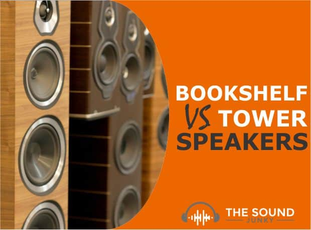 Bookshelf VS Tower Speakers