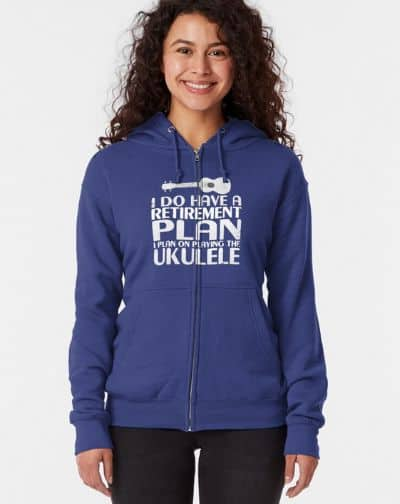 ComicaI_Have_A_Retirement_Plan_Playing_The_Ukulele_Zipped_Hoodie