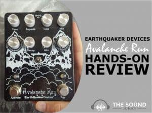 Earthquaker Devices Avalanche Run Review